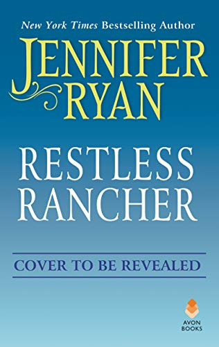 (Restless Rancher: Wild Rose)