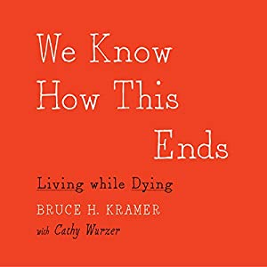 We Know How This Ends Audiobook