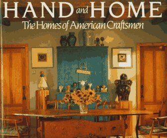 Hand and Home: The Homes of American Craftsmen by Tommy Simpson (1994-11-03)