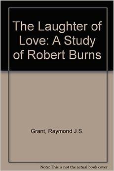 Book Laughter of Love: A Study of Robert Burns
