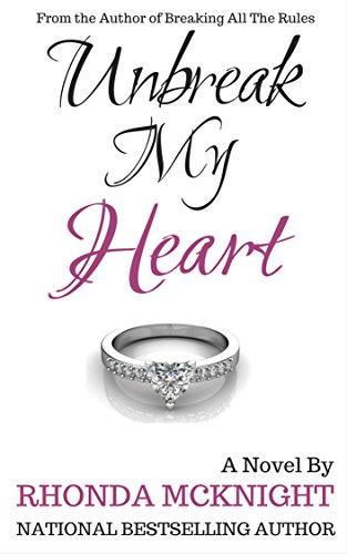 Unbreak My Heart: Second Chances (Book 2)
