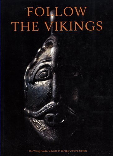 Follow the Vikings:  Highlights of the Viking World Anonymous