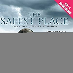 The Safest Place Audiobook