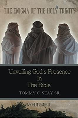 The Enigma of the Holy Trinity: Unveiling God's Presence in the Bible