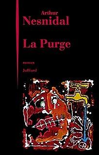 La purge, Nesnidal, Arthur