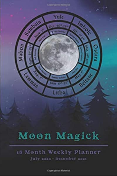 2021 Wiccan Calendar 2020 2021 Moon Magick Witches Planner   18 Month Weekly Planner