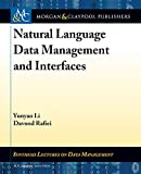 Natural Language Data Management and Interfaces (Synthesis Lectures on Data Management)