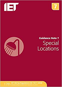 Guidance Note 7: Special Locations (Electrical Regulations)