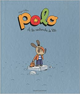 Polo à la recherche de Lili (Mini BD Kids Polo): Amazon.es: Faller ...