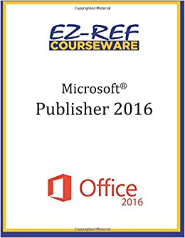 microsoft publisher 2016 overview student manual black white