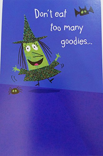 Don't eat too many goodies... You don't want to lose your ghoulish figure! Happy Halloween Greeting Card - Funny / -