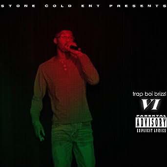 Stone Cold Souljah [Explicit] by Trap Boi Brizzl on Amazon