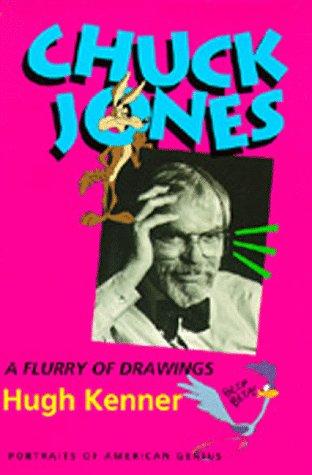 Chuck Jones: A Flurry of Drawings (Portraits of American (Chuck Jones Animation Art)