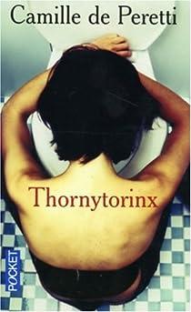 Thornytorinx par Peretti