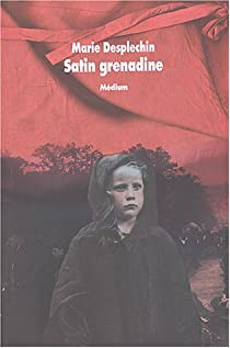Satin grenadine par Desplechin