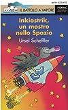 Copertina Inkiostrik, un mostro nello spazio - Scheffler, Ursel