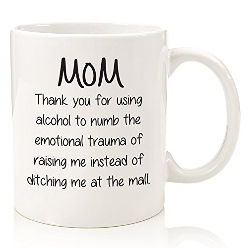 Funny Mom Gifts - Gag Mug: Thank You For Using Alcohol - Best Valentines Day Gifts For Mom, Women - Unique Gift Idea For Her From Daughter, Son - Fun Birthday Present For Mom - Cool Novelty Coffee Cup
