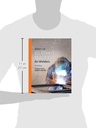 Blueprint reading for welders spiral bound version ae bennett blueprint reading for welders spiral bound version ae bennett louis siy 9781133605782 books amazon malvernweather Choice Image