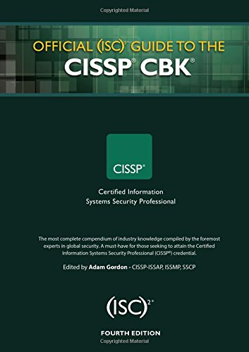 Official (ISC)2 Guide to the CISSP CBK ((ISC)2 Press) (Best Cissp Study Guide)