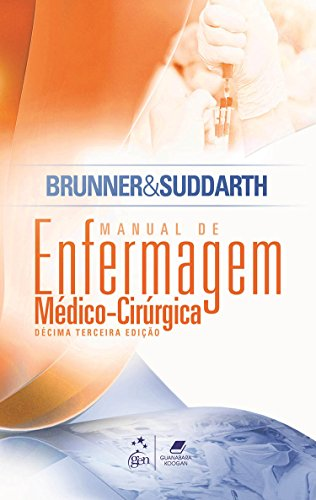 Brunner & Suddarth - Manual de Enfermagem Médico-Cirúrgica