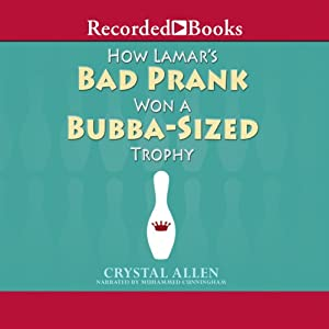 How Lamar's Bad Prank Won a Bubba-Sized Trophy Audiobook
