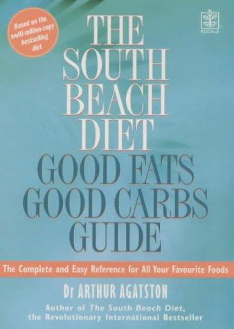 Download The South Beach Diet Good Fat/Good Carbs Guide ebook