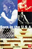 Born In The USA: Bruce Springsteen and the American Tradition