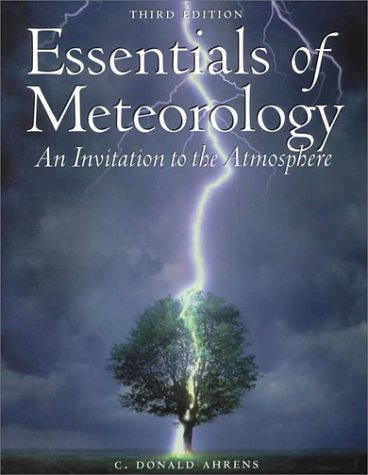Essentials of Meteorology: An Invitation to the Atmosphere (with CD-ROM)