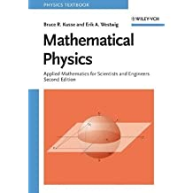 Mathematical Physics: Applied Mathematics for Scientists and Engineers by Bruce R. Kusse (2006-03-10)