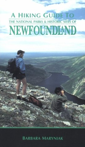 A Hiking Guide to the National Parks and Historic Sites of Newfoundland