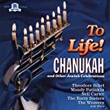 To Life! Chanukah and Other Jewish Celebrations