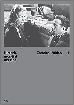 Historia mundial del cine / World Film History: Estados Unidos / United States: 1