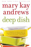 Deep Dish: A Novel