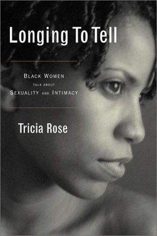 Download Longing to Tell: Black Women's Stories of Sexuality and Intimacy PDF