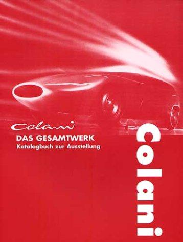 Colani - Das Gesamtwerk: Katalogbuch zur Ausstellung
