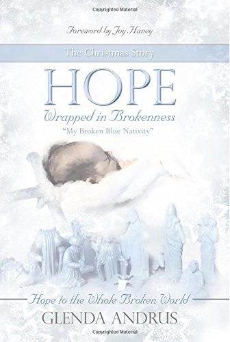 Hope Wrapped in Brokenness: My Broken Blue Nativity pdf