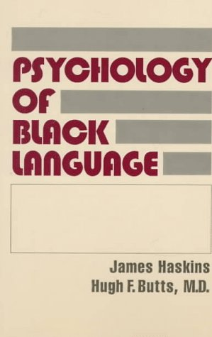 The Psychology of Black Language