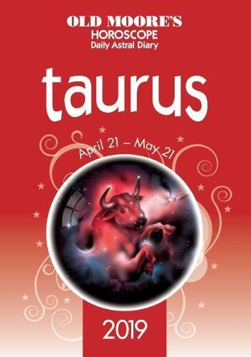 Old Moores Horoscope 2019  Taurus  Old Moores Horoscopes And Astral Diaires
