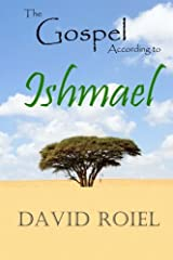 The Gospel According to Ishmael Paperback