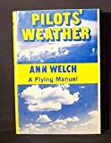 Pilot's Weather, Ann Welch, 0811902889