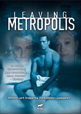 (Leaving Metropolis)