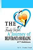 img - for The Family Set Free: A Journey of Deliverance and Healing book / textbook / text book