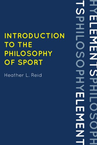 Download Introduction to the Philosophy of Sport (Elements of Philosophy) Pdf