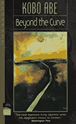 Beyond the Curve (Modern Japanese Writers Series)