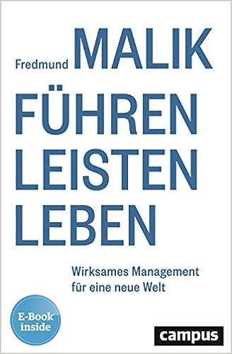 Book Image: Führen Leisten Leben: Wirksames Management für eine neue Welt, plus E-Book inside