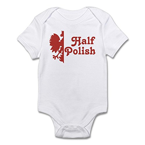 CafePress - Half Polish - Cute Infant Bodysuit Baby Romper (Polish Infant Bodysuit)