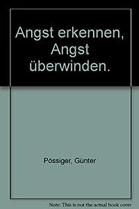 Perfect Paperback Angst erkennen, Angst überwinden. [German] Book