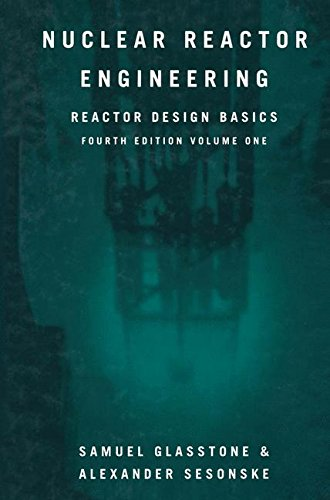 Pdf Download Nuclear Reactor Engineering Reactor Design Basics Pdf Read Online By Samuel Glasstone Iguashsaihsa05
