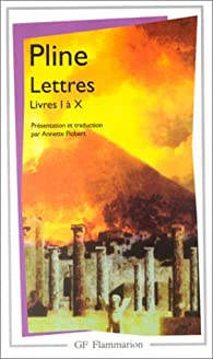 Lettres : Livres I à X par  Pline le jeune