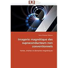 IMAGERIE MAGNETIQUE DES SUPRACONDUCTEURS NON